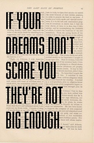 If Your Dreams Don't Scare You They're Not Big Enough. - Comfort Quotes