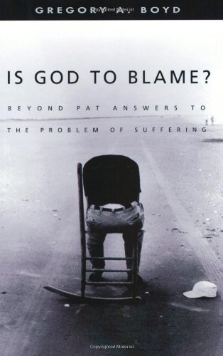 Is God To Blame Beyond pat Answers To The Problum Of Suffering.