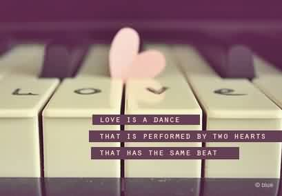 Love Heart beat Quote Image-Love is a Dance