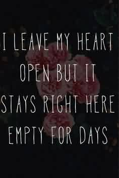 Love Heart Romantic Quote-I Leave my heart open