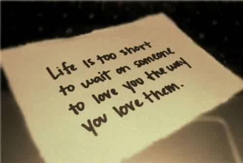 Love Life Short Cute Quote