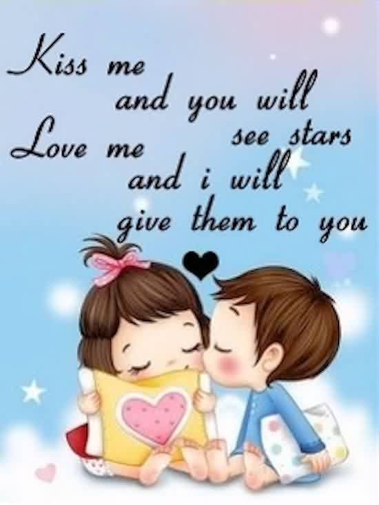 Love me Kiss me Quote Image-Love me you will see stars