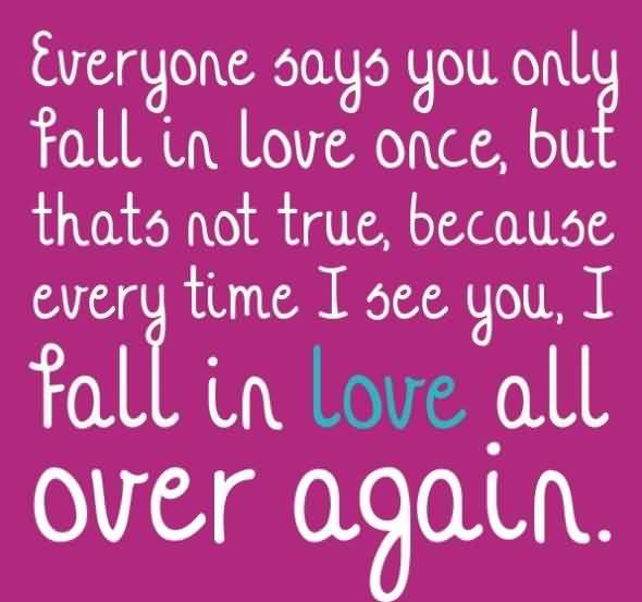Love Quote-Fall in Love all over again