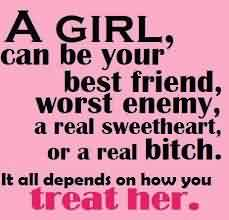 Love Quote for him-Its all depends on how you treat her