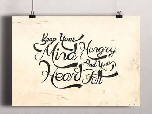 Love Quote-Keep your Mind Hungry-Nice Image