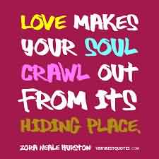 Love Quote-Love makes your soul crawl out