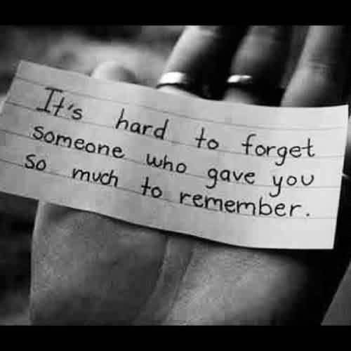 Love Quote-Short Love Message-Hard to Forget