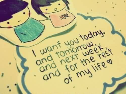 Love Quote-Want you in my life always