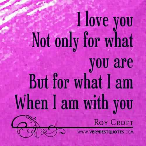 Love Quote-When I Am With You
