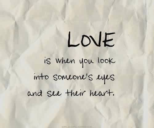 Love You Quote-Can see my heart through my eyes