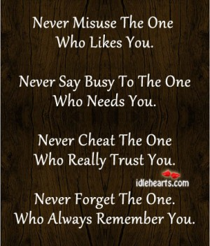 Never Cheat The One Who really Trust You.