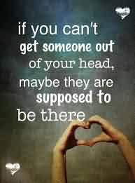 New Love Quote-If you can't get someone out of your head