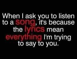 New Short Cute Love Proposal Quote-Song Lyrics means everything I am trying to say to you