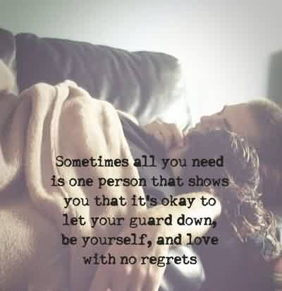 Nice Love Quote-Love with no regrets and be yourself