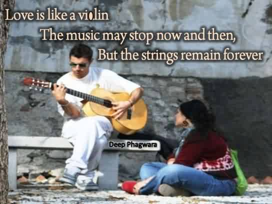 Nice Short Love Quote Image-Violin srings remain forever Like love