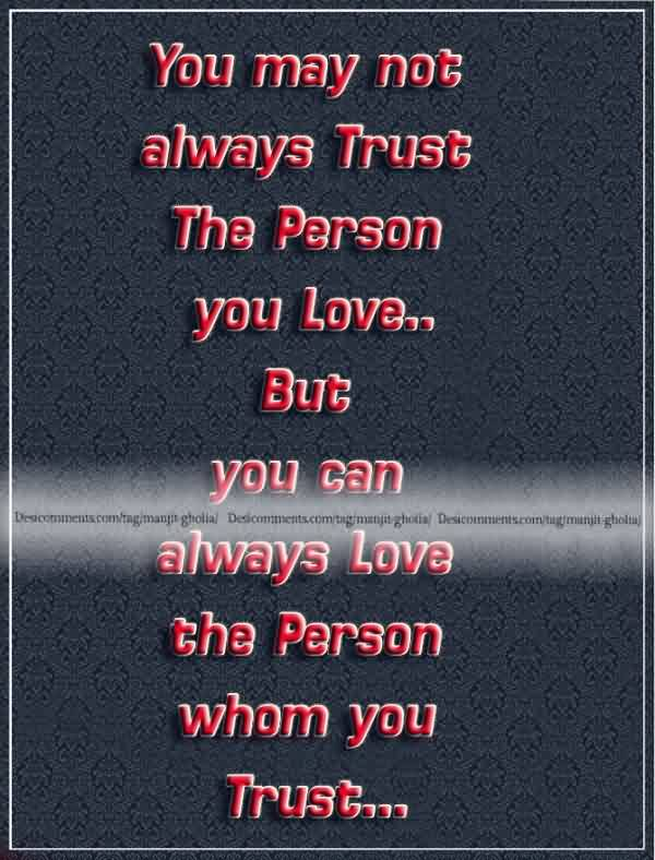 Nice True Love Trust Quote Image-You can Love the Person to whom you Trust