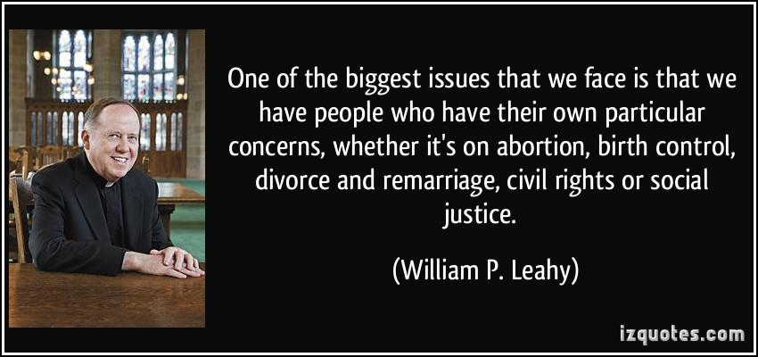 One Of The Biggest Issues That We Face Is That We Have People Who Have Their Own Particular….  - William P. Leahy