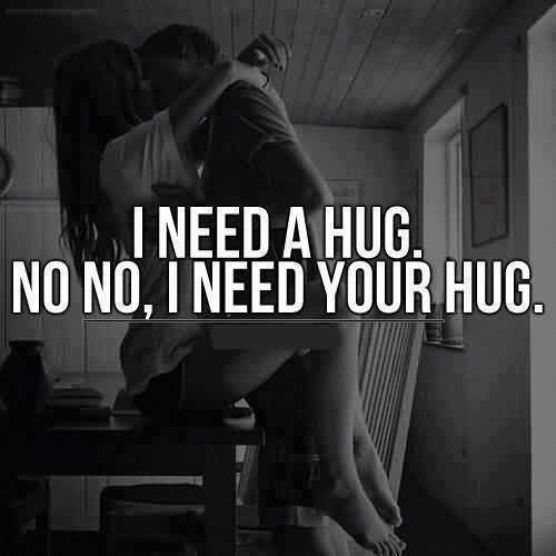 Romantic Cute Love Hug Quote-Need your Hug - Quotespictures.com