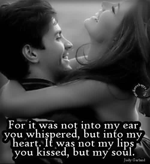 Romantic Love Quote-You Kissed not my Lips but my soul