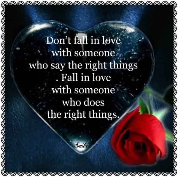Romantic True Love Quote Image-Fall in Love with the Person who does right things