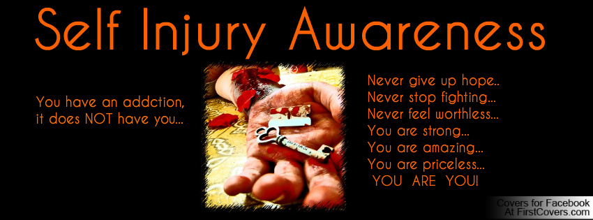 Self Injury Awareness You An Addction It Does Not have You…