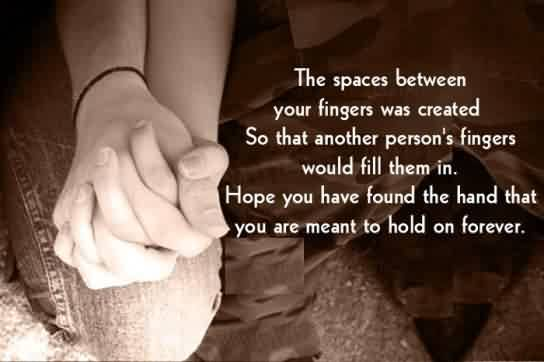 Short Cute Love Hope Quote Image-Space between your fingers ment to hold your hand by someone forever