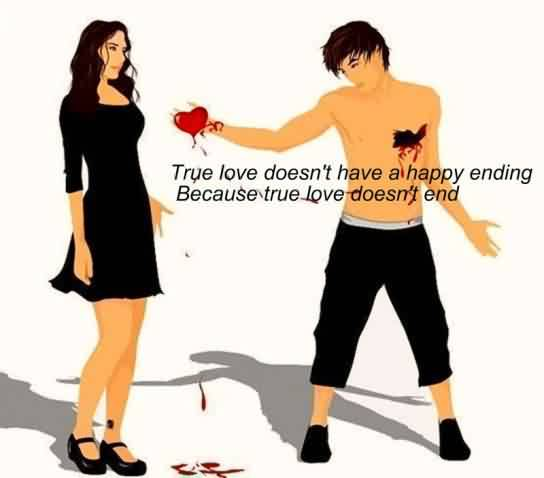 Short Romantic True Love Quote image-True Love never ends
