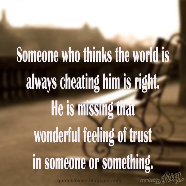 Some Who Thinks The World Is Always Cheating Him Is Right…