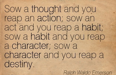 sow-a-thought-and-you-reap-an-action-sow