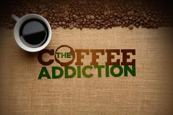 The Coffee Addiction.