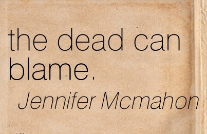 The Dead Can Blame. - Jennifer Mcmahon