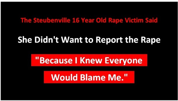 """The Steubenville 16 YEar Old Rape Victim Said She Didn't Want To Report The Rape """" Beacuse i Knew Everyone Would Blame Me."""""""