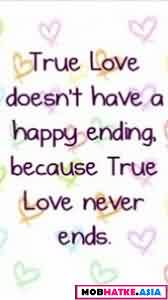 True Love never ends-True Love Quote
