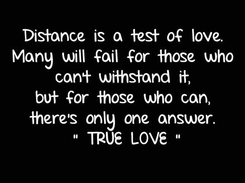 True Love Quote-Distance is a test of Love