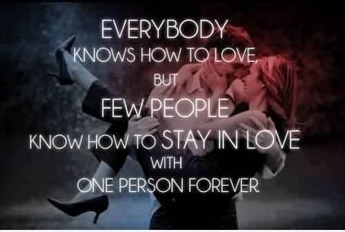 True Short Love Quote Image-Only few people knows how to stay in love