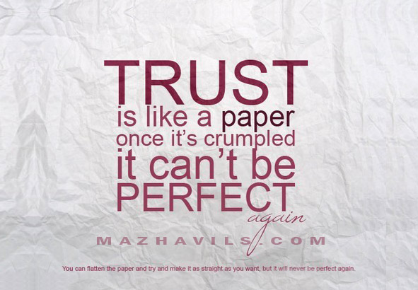 Trust Is Like A Paper Once it's Crumpled It Can't be Perfect - Cheating Quotes
