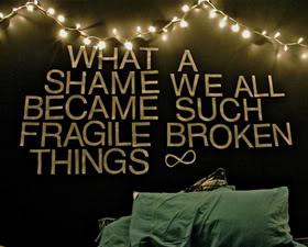 What  Shame we All became Such Fragile broken Things. - Cheating Quotes