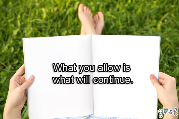 What you Allow is what will continue. - Cheating Quotes