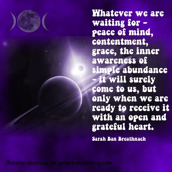 Whatever We Are Waiting For - PEace Of MInd, Contentment, Grace, The Inner Awareness Of Simple Abundance.