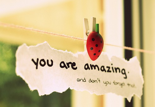 You Are Amazing And Don't you Forget that. - Cheating Quotes