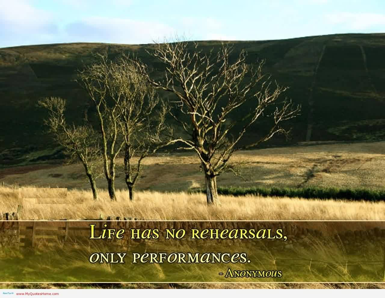 Amazing Life Quotes Images - Life has only performances