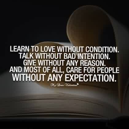 Amazing Quotes on Life - Learn to Love Without Condition