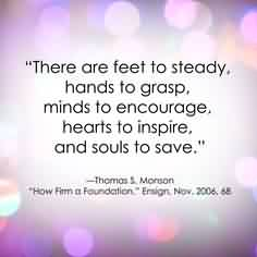 Awesome Charity Quote~ There are feet to steady hands to grasp, minds to encourage, hearts to inspire,and  souls to save.