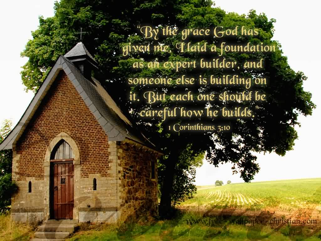Awesome  Church Quote By Corinthians~ But each one should br careful how he builds..