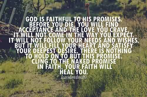 Awesome Church Quote~God is faithful to his promises ..