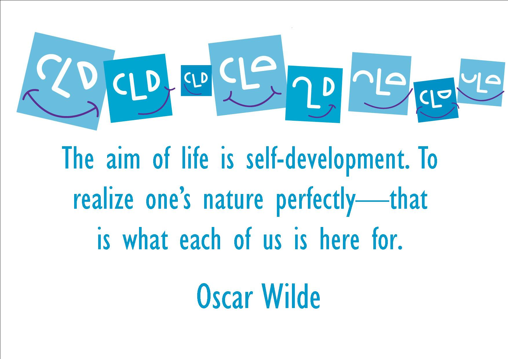 Awesome Clarity Quote By Oscar Wilde~ The aim of life is self-development .