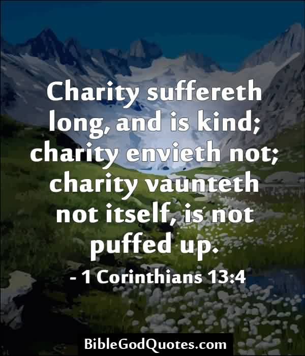 Beautiful Charity Quote ~ Charity Suffereth long, and is kind…
