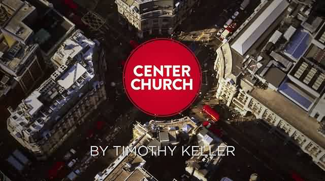 Beautiful  Church Quote By Timothy  Keller~ Center Church