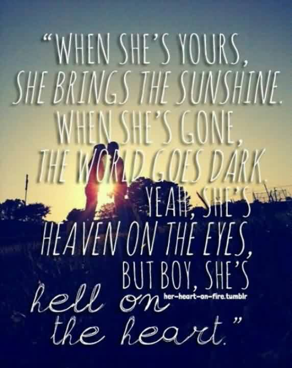 Beautiful  Church Quote ~ When she's yours,she brings the sunshine.