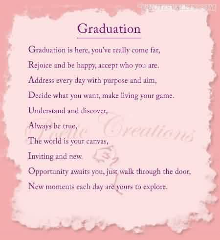 Beautiful Graduate Quotes ~Graduation Is Here, You're Really Come Far